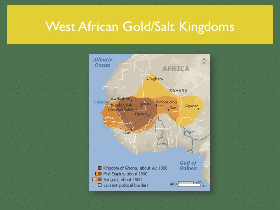 West African Gold/Salt Kingdoms