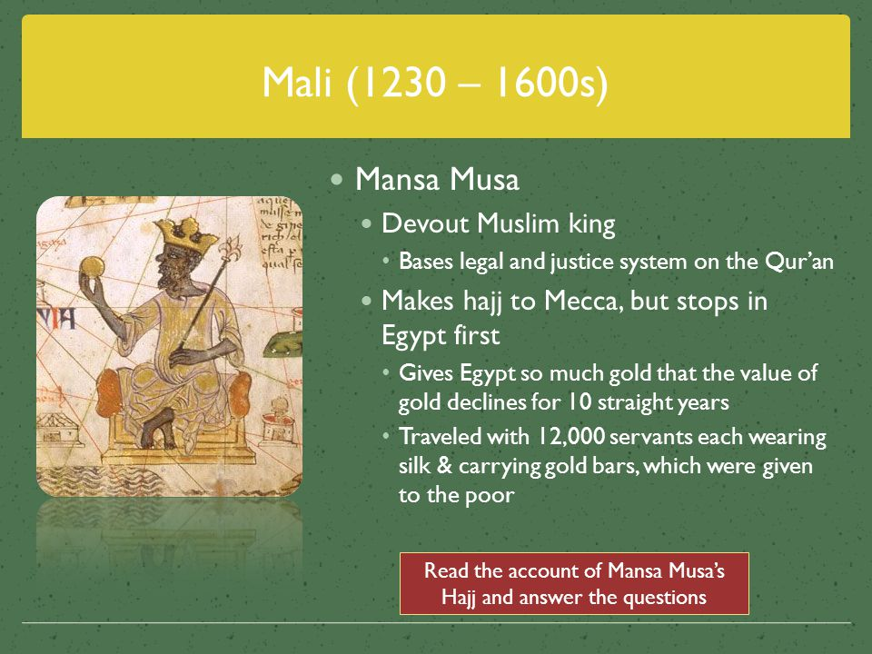 Read the account of Mansa Musa's Hajj and answer the questions