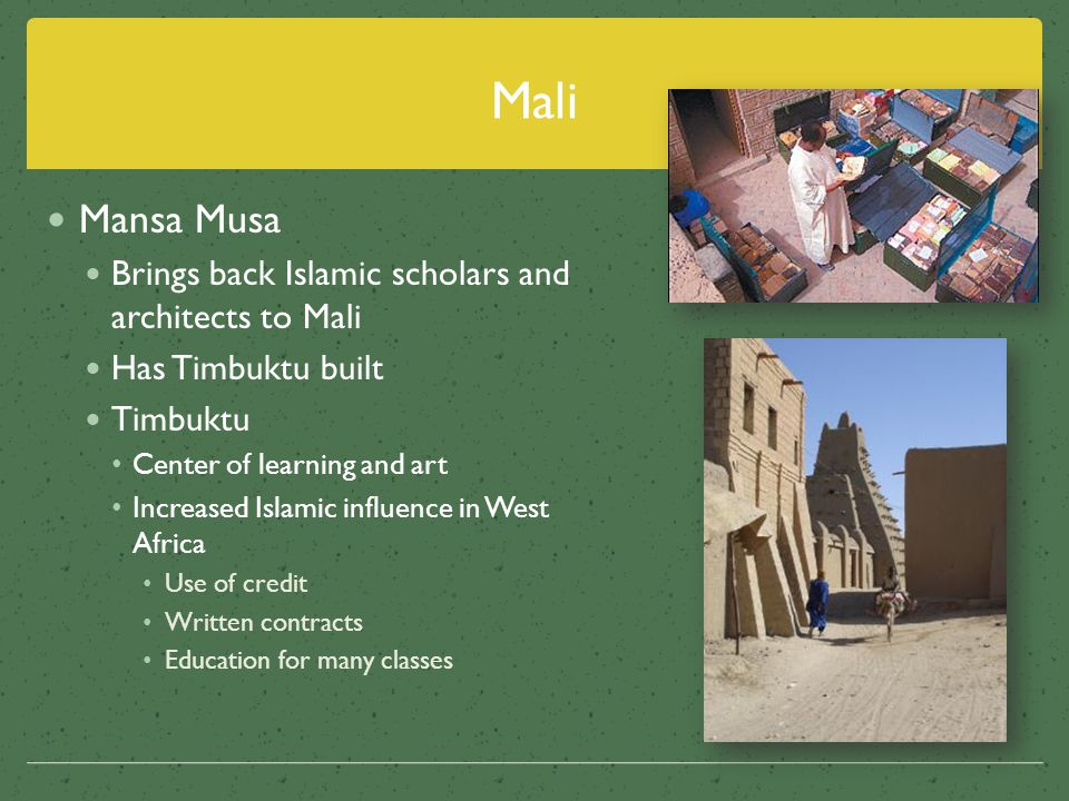 Mali Mansa Musa Brings back Islamic scholars and architects to Mali