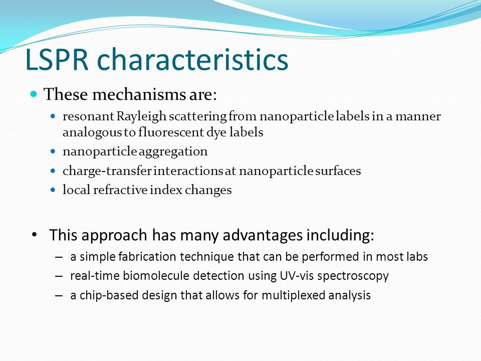 LSPR characteristics These mechanisms are: