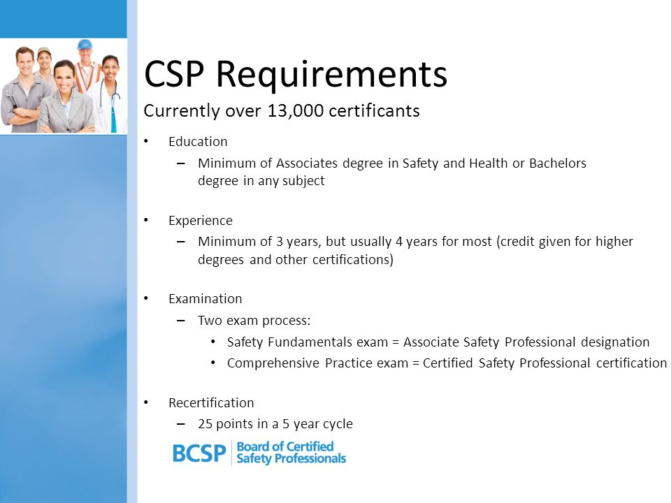 CSP Requirements Currently over 13,000 certificants