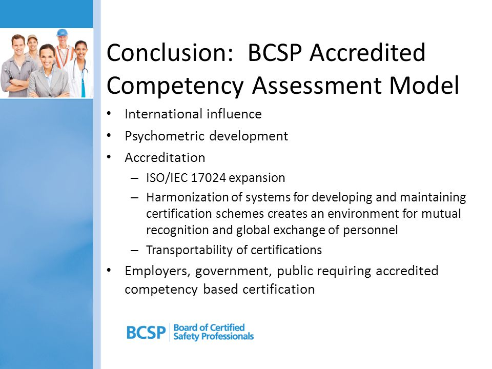 Conclusion: BCSP Accredited Competency Assessment Model