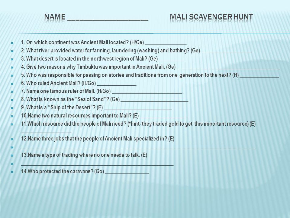 Name ____________________ Mali Scavenger Hunt