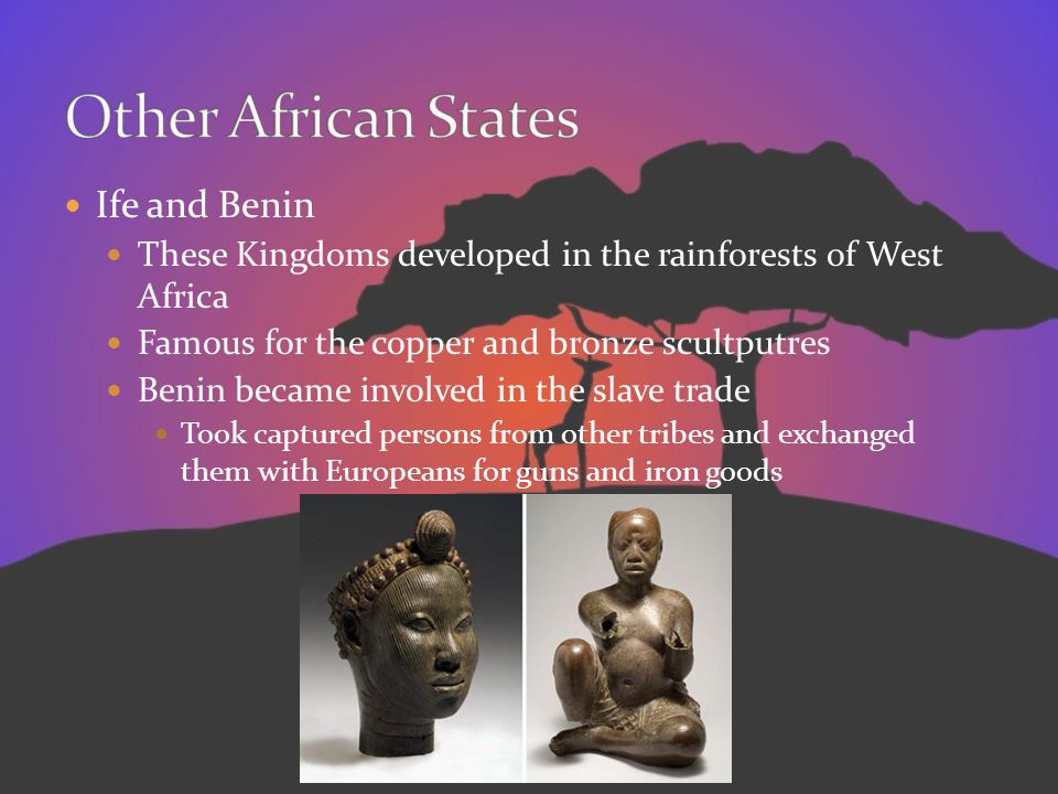 Other African States Ife and Benin