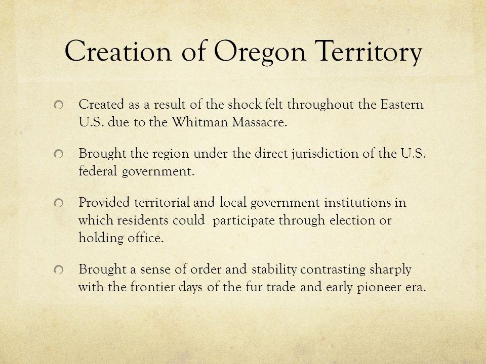 Creation of Oregon Territory