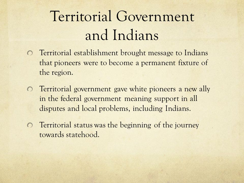 Territorial Government and Indians