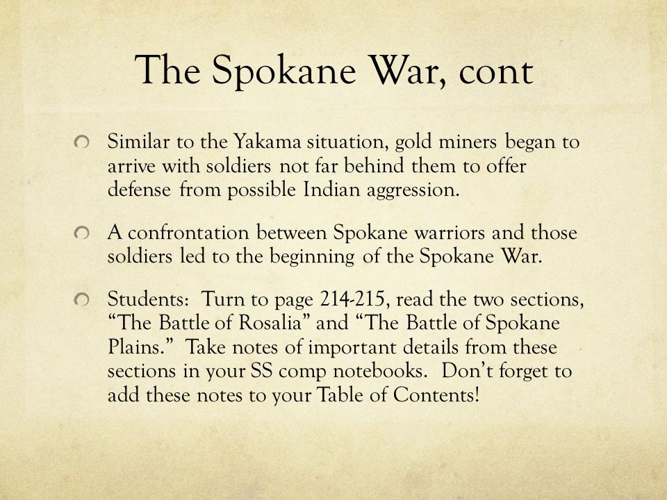 The Spokane War, cont