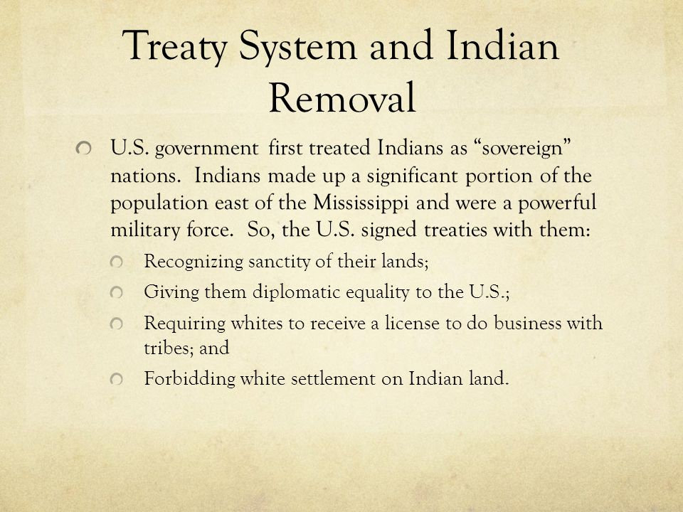 Treaty System and Indian Removal