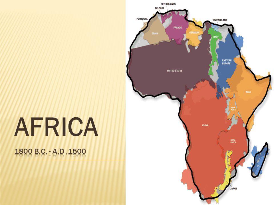 AFRICA 1800 b.c. - a.d .1500