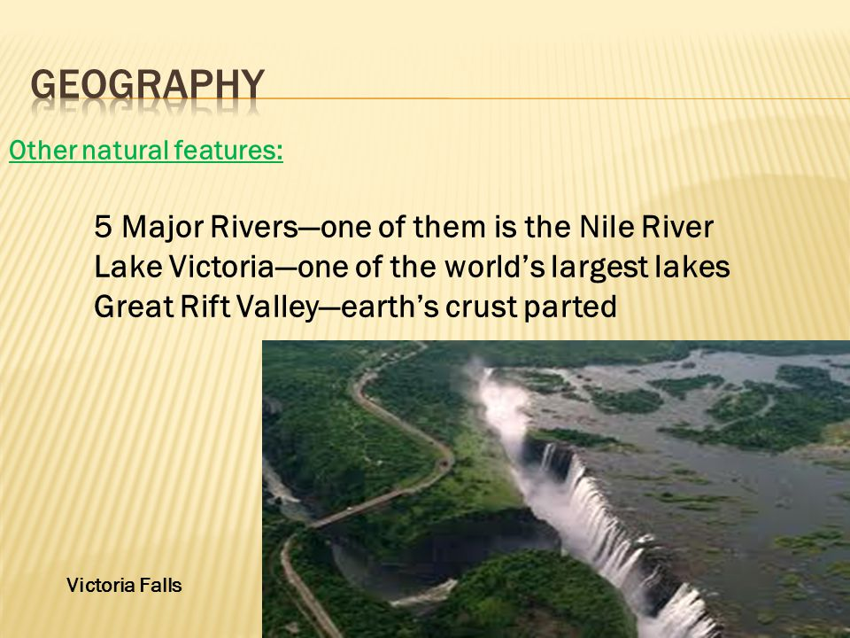 Geography 5 Major Rivers—one of them is the Nile River