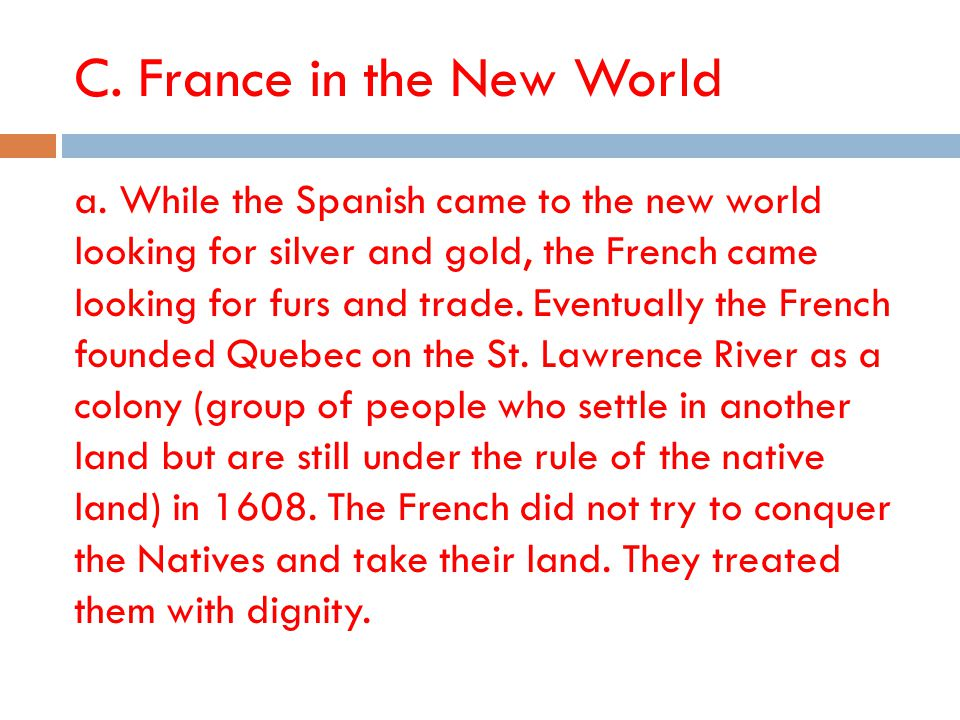 C. France in the New World