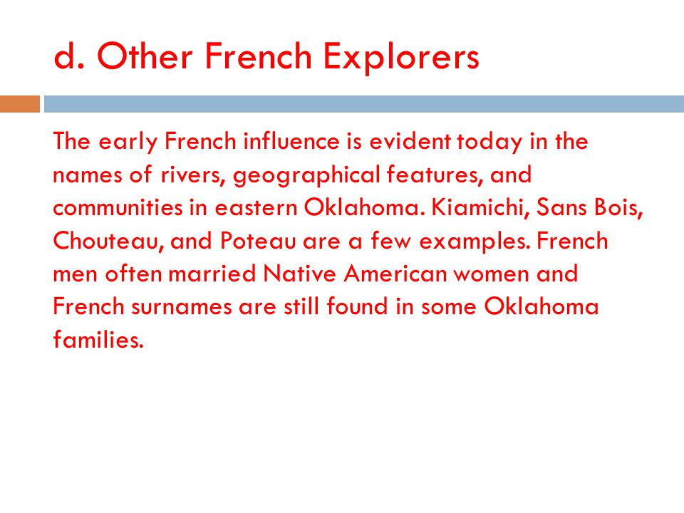 d. Other French Explorers