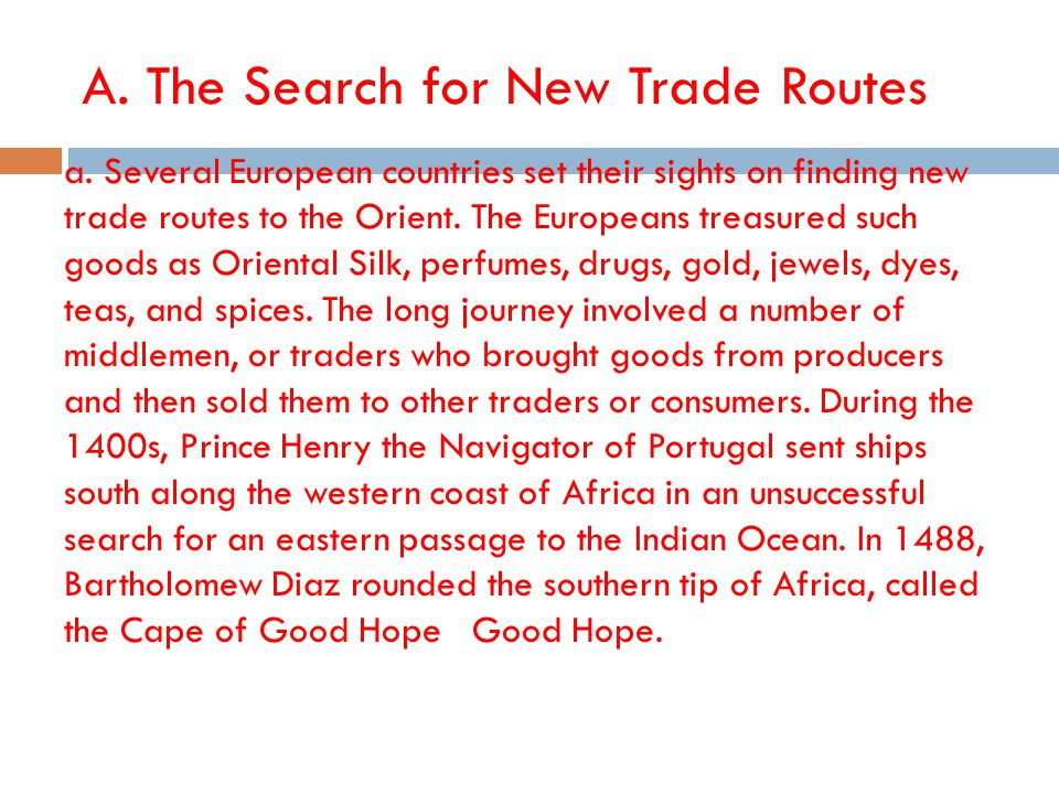 A. The Search for New Trade Routes