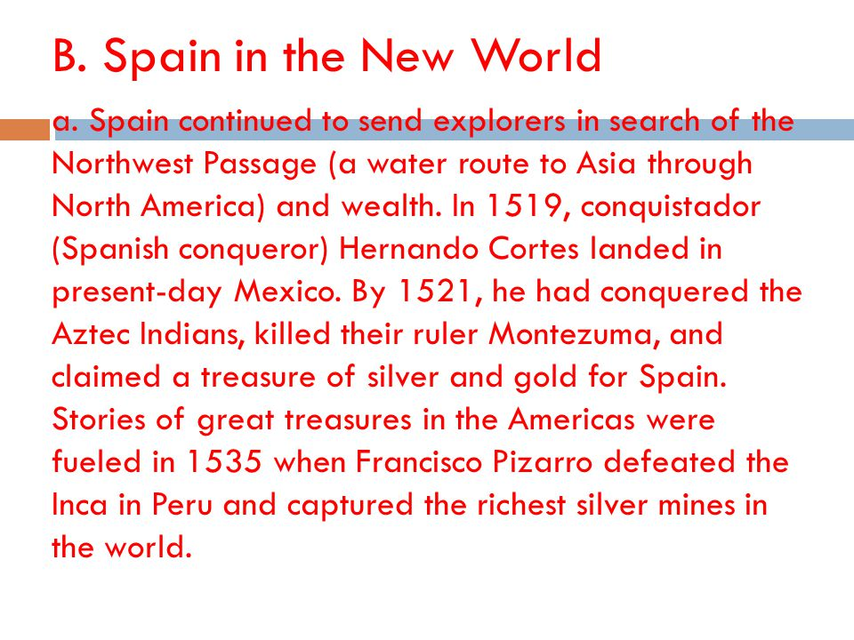 B. Spain in the New World