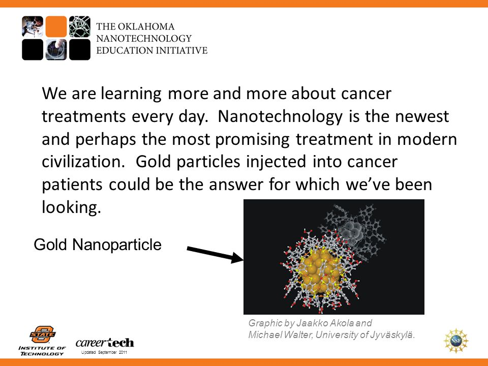 We are learning more and more about cancer treatments every day