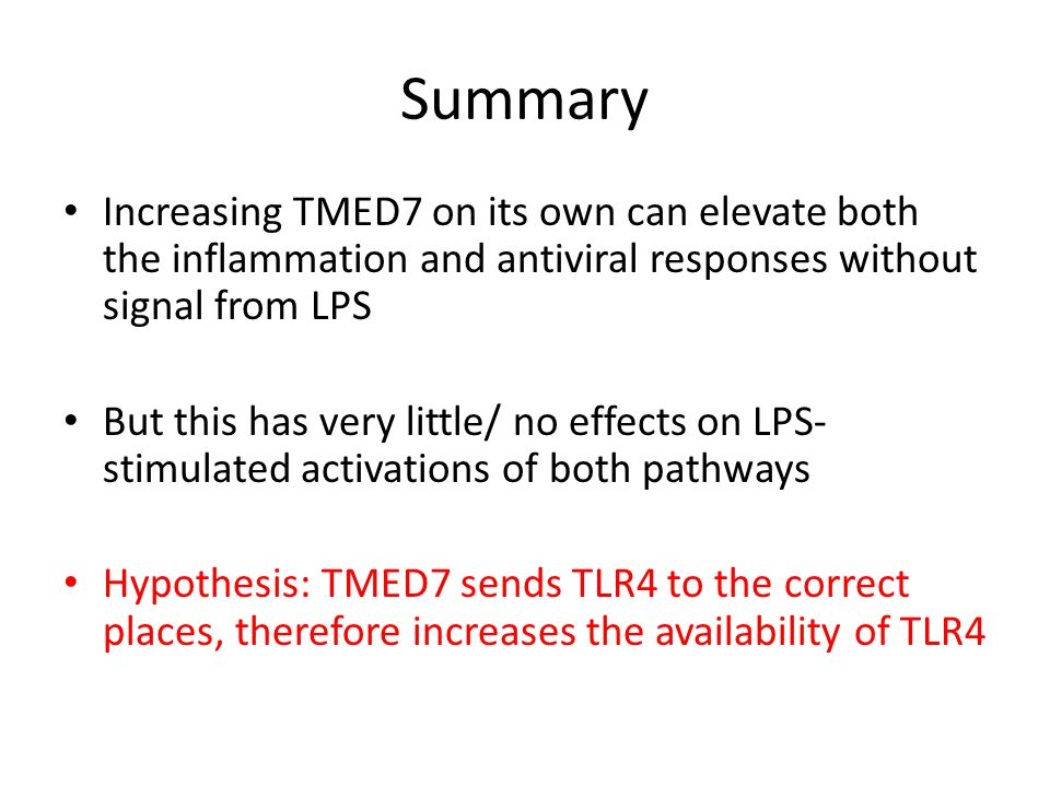 Summary Increasing TMED7 on its own can elevate both the inflammation and antiviral responses without signal from LPS.