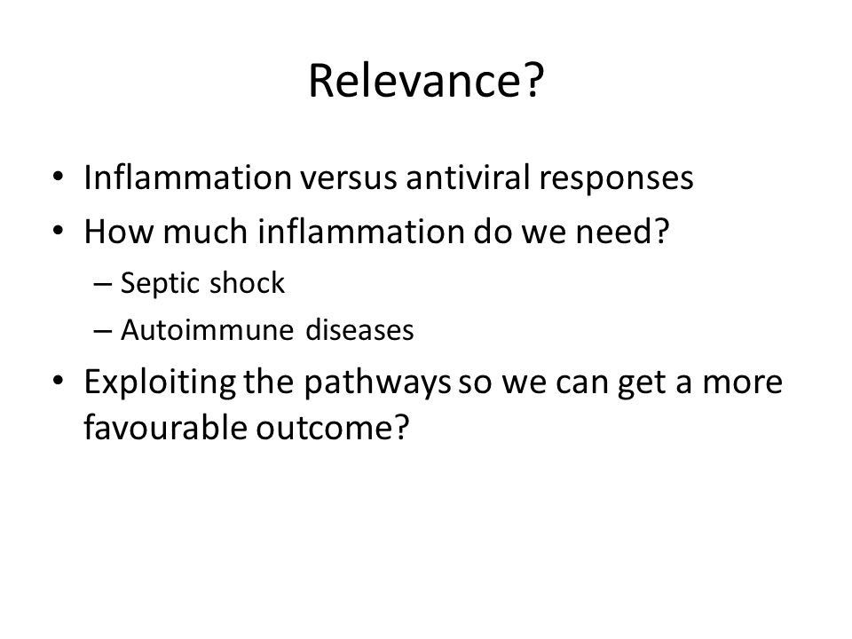 Relevance Inflammation versus antiviral responses