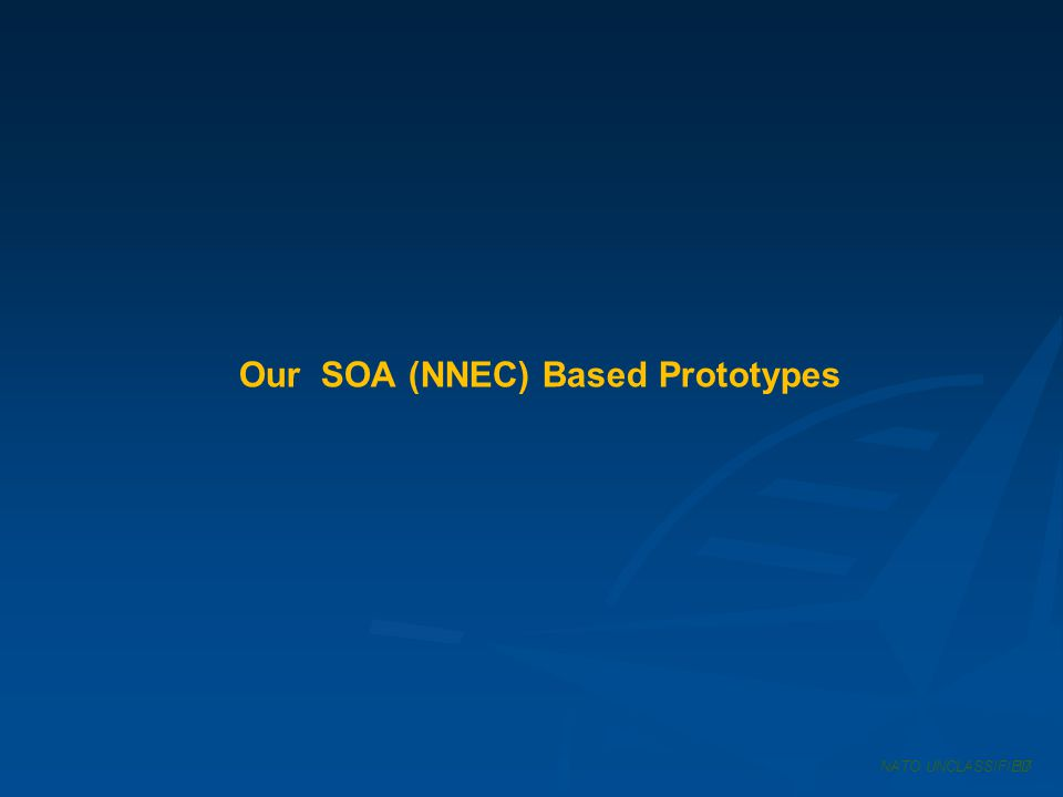 Our SOA (NNEC) Based Prototypes