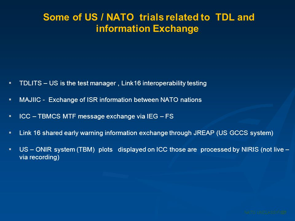 Some of US / NATO trials related to TDL and information Exchange