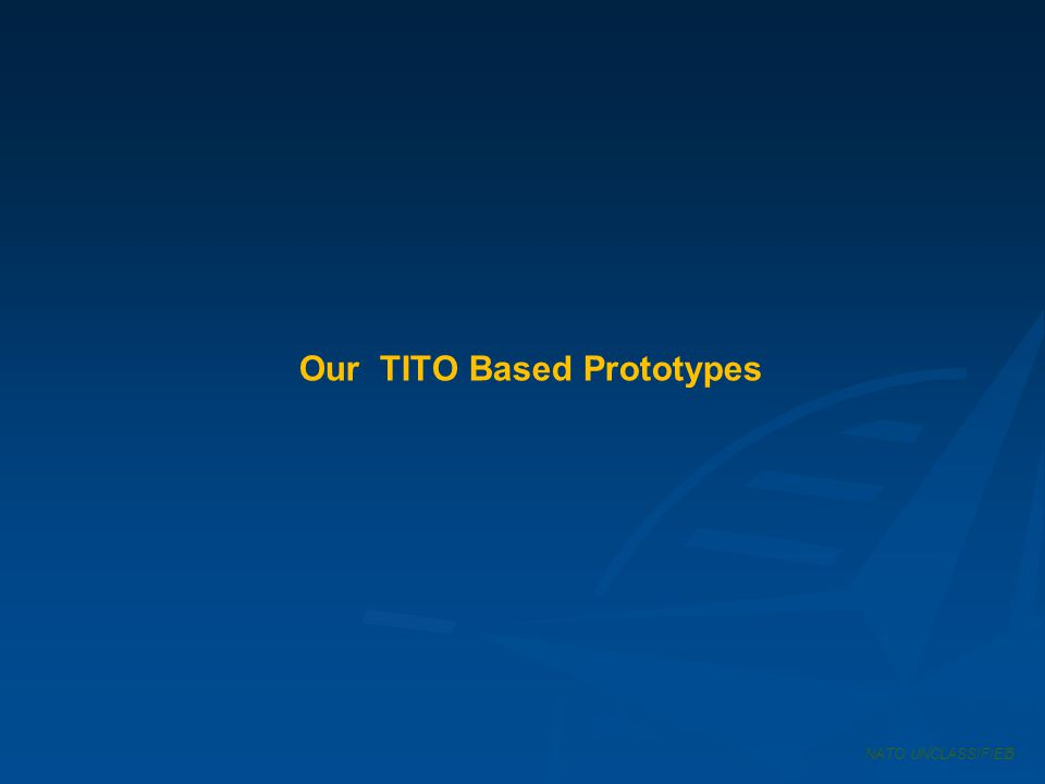 Our TITO Based Prototypes