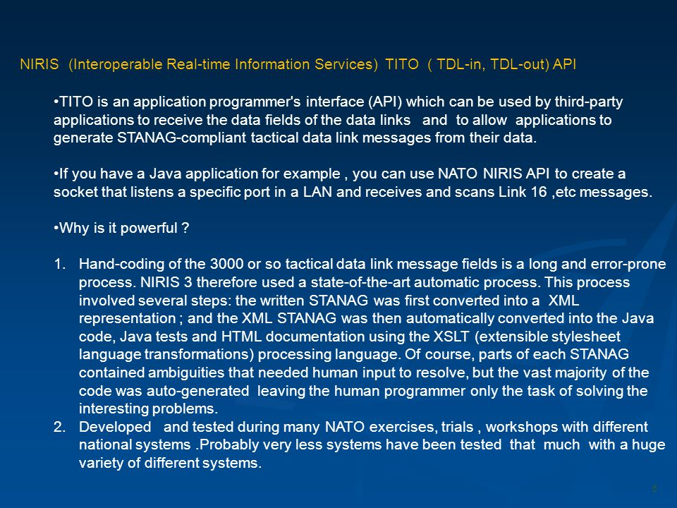NATO UNCLASSIFIED NIRIS (Interoperable Real-time Information Services) TITO ( TDL-in, TDL-out) API.