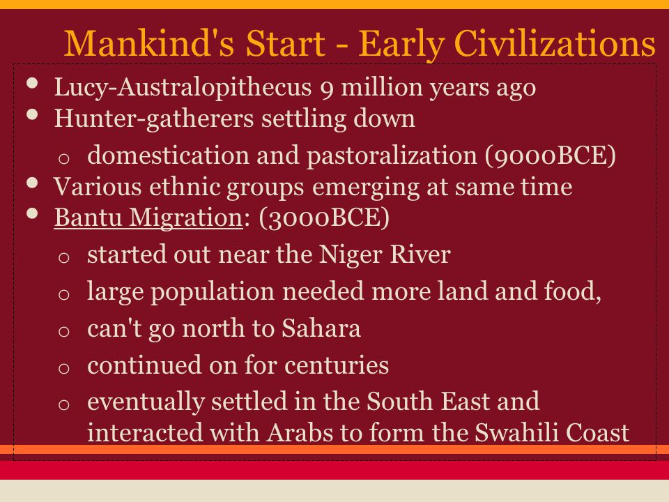 Mankind s Start - Early Civilizations