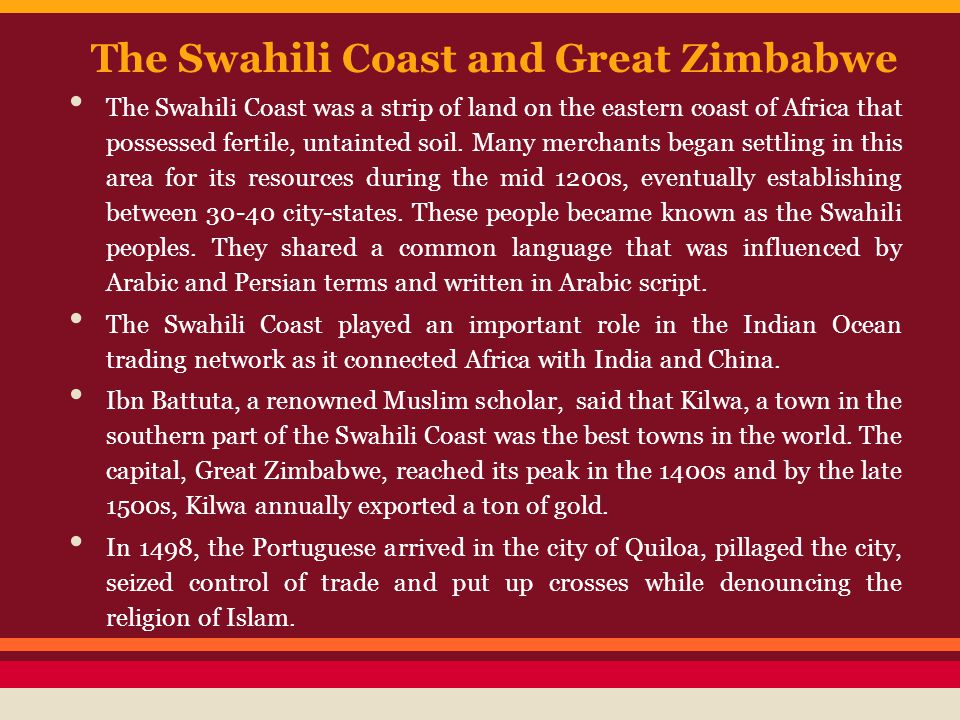 The Swahili Coast and Great Zimbabwe
