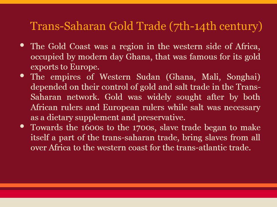 Trans-Saharan Gold Trade (7th-14th century)