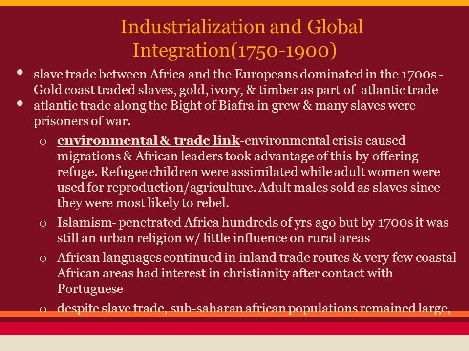 Industrialization and Global Integration(1750-1900)