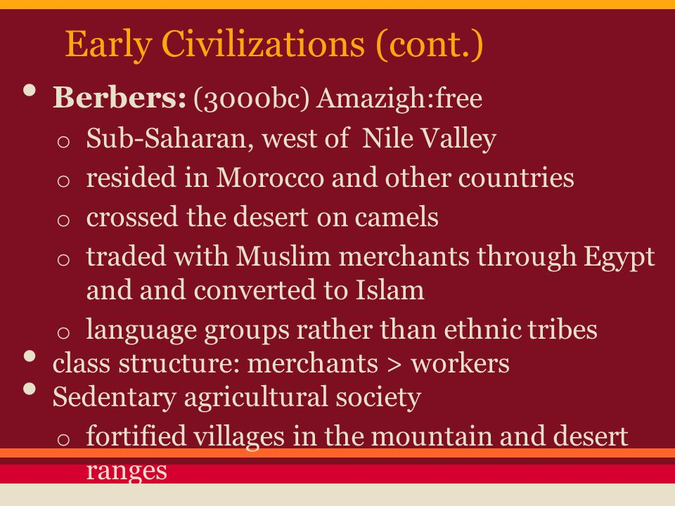 Early Civilizations (cont.)