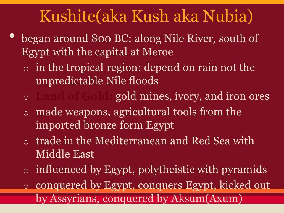 Kushite(aka Kush aka Nubia)