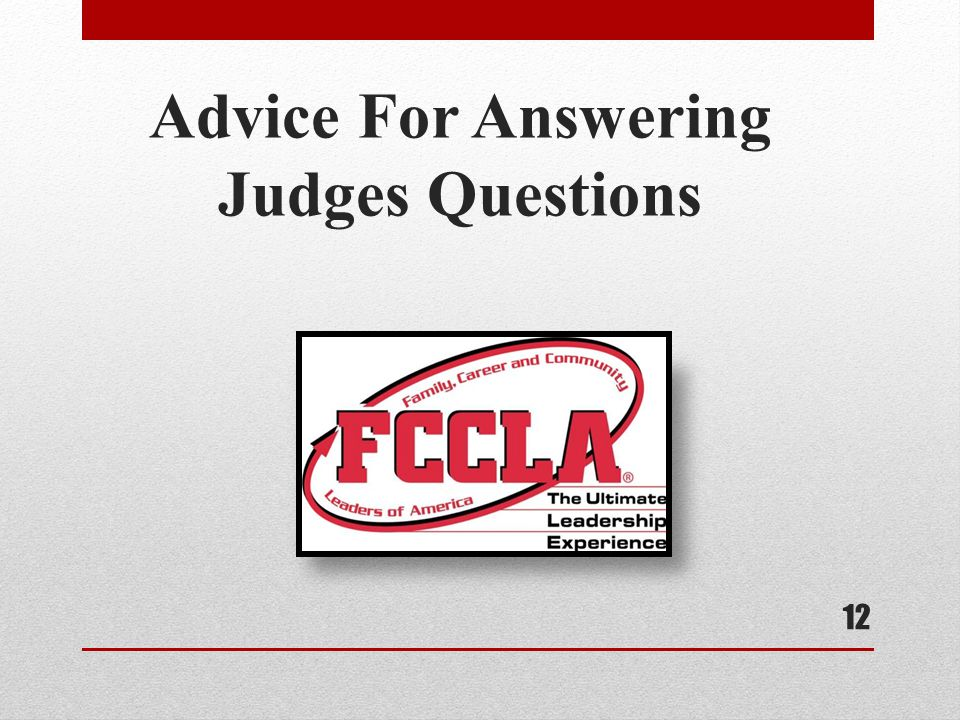 Advice For Answering Judges Questions