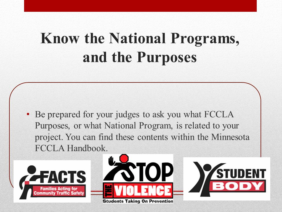 Know the National Programs, and the Purposes