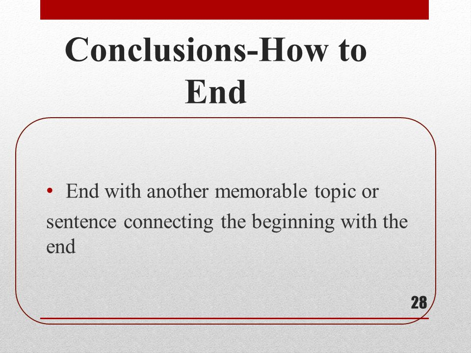 Conclusions-How to End