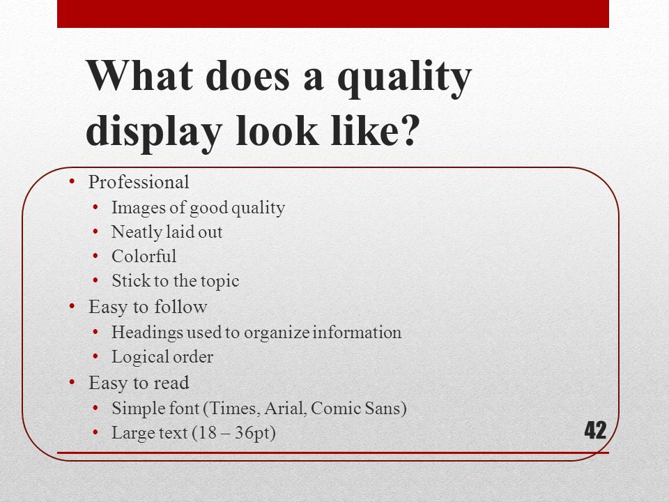 What does a quality display look like