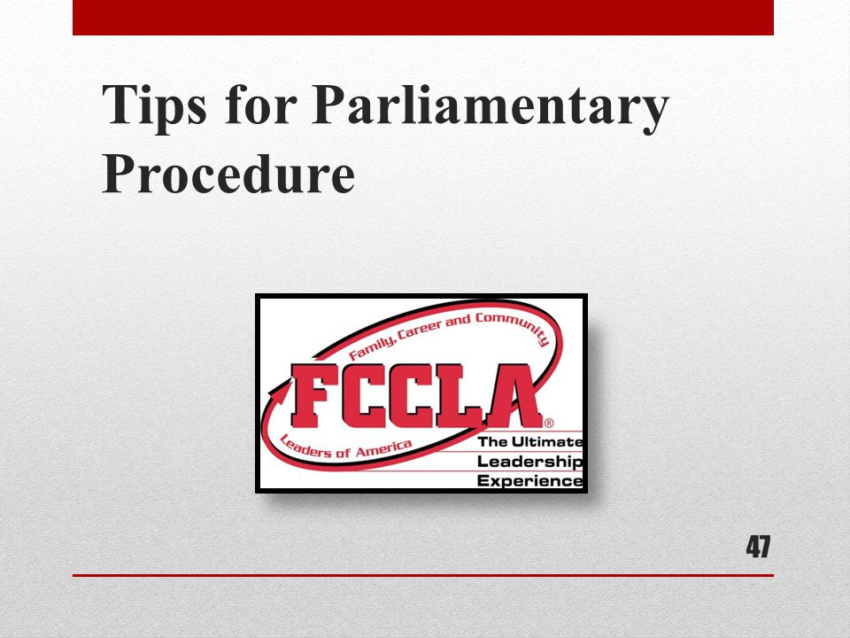 Tips for Parliamentary Procedure