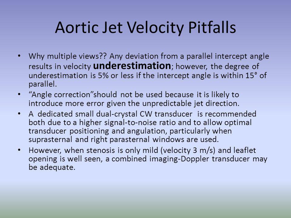 Aortic Jet Velocity Pitfalls