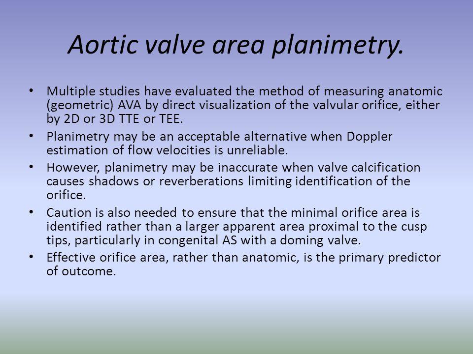 Aortic valve area planimetry.