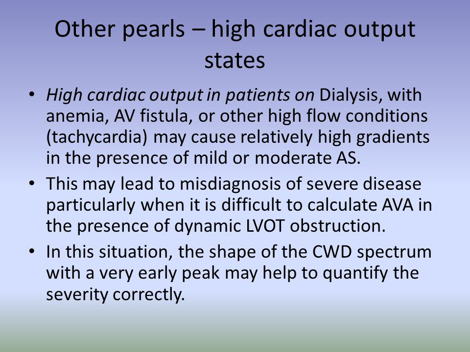 Other pearls – high cardiac output states