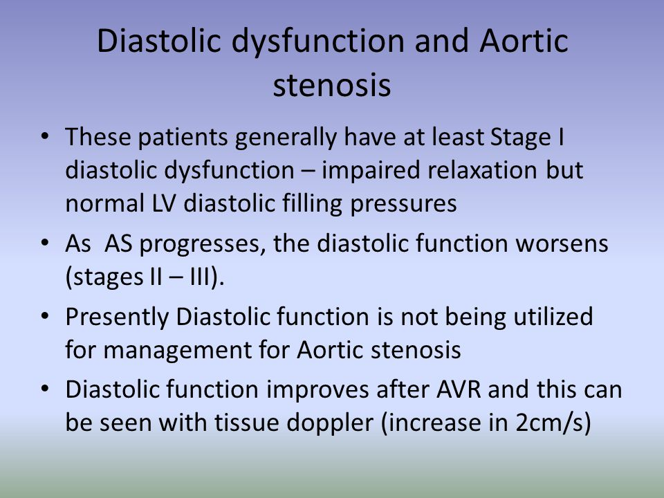 Diastolic dysfunction and Aortic stenosis