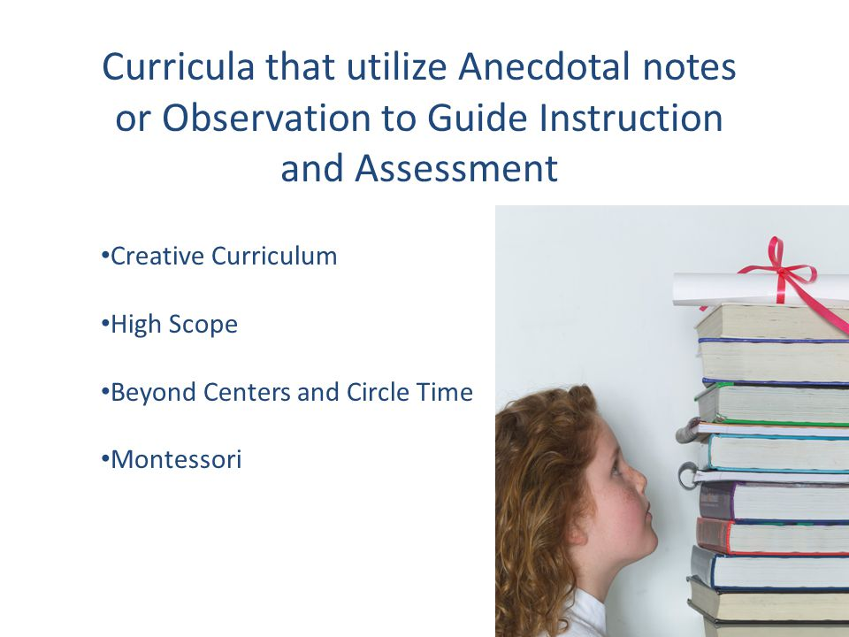 Curricula that utilize Anecdotal notes