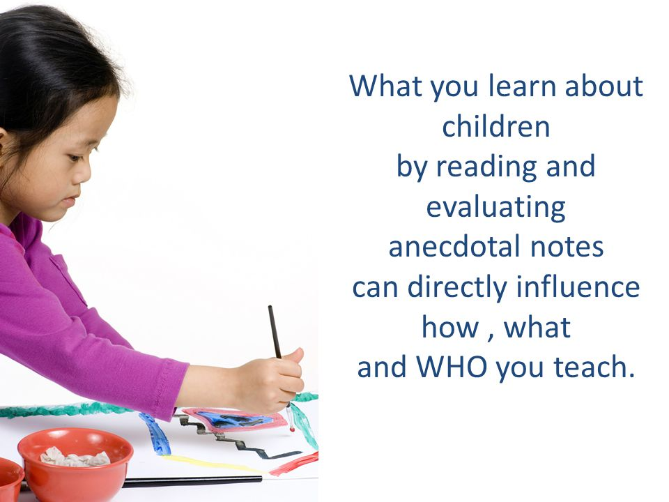 What you learn about children by reading and evaluating