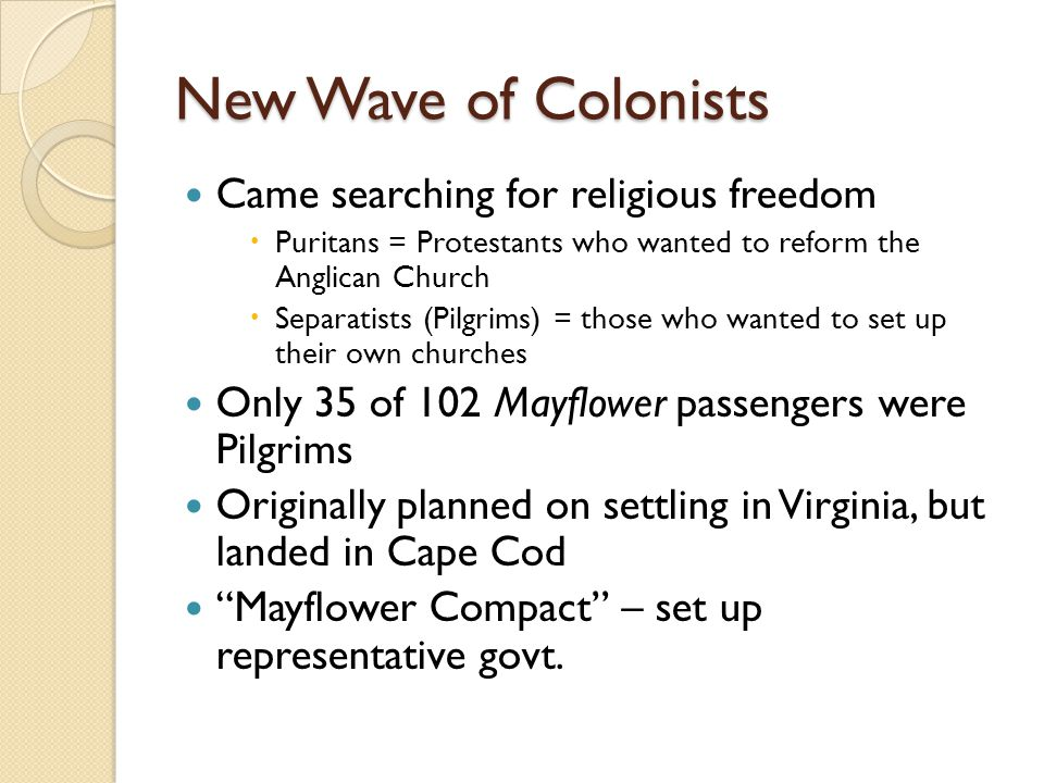 New Wave of Colonists Came searching for religious freedom