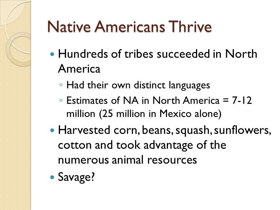 Native Americans Thrive