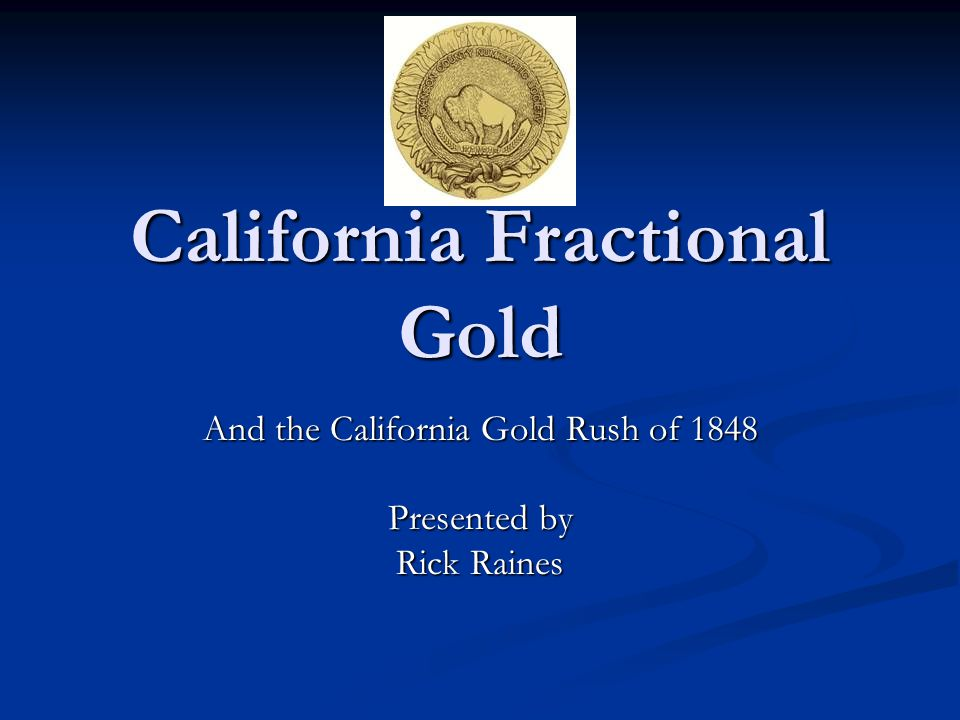 California Fractional Gold