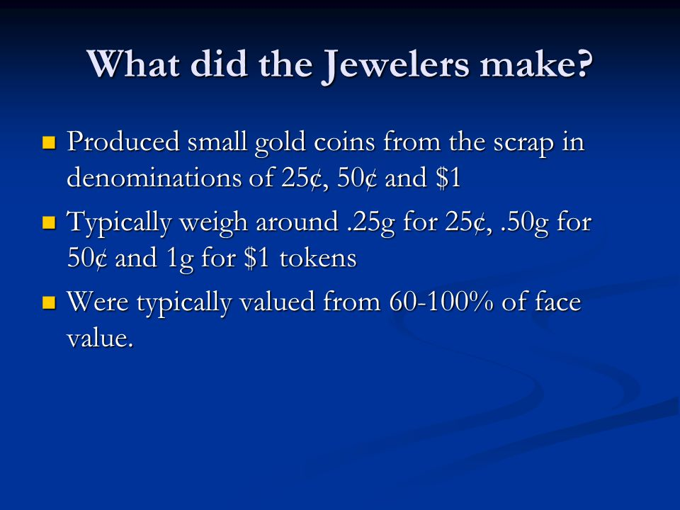 What did the Jewelers make