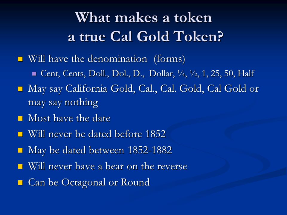 What makes a token a true Cal Gold Token