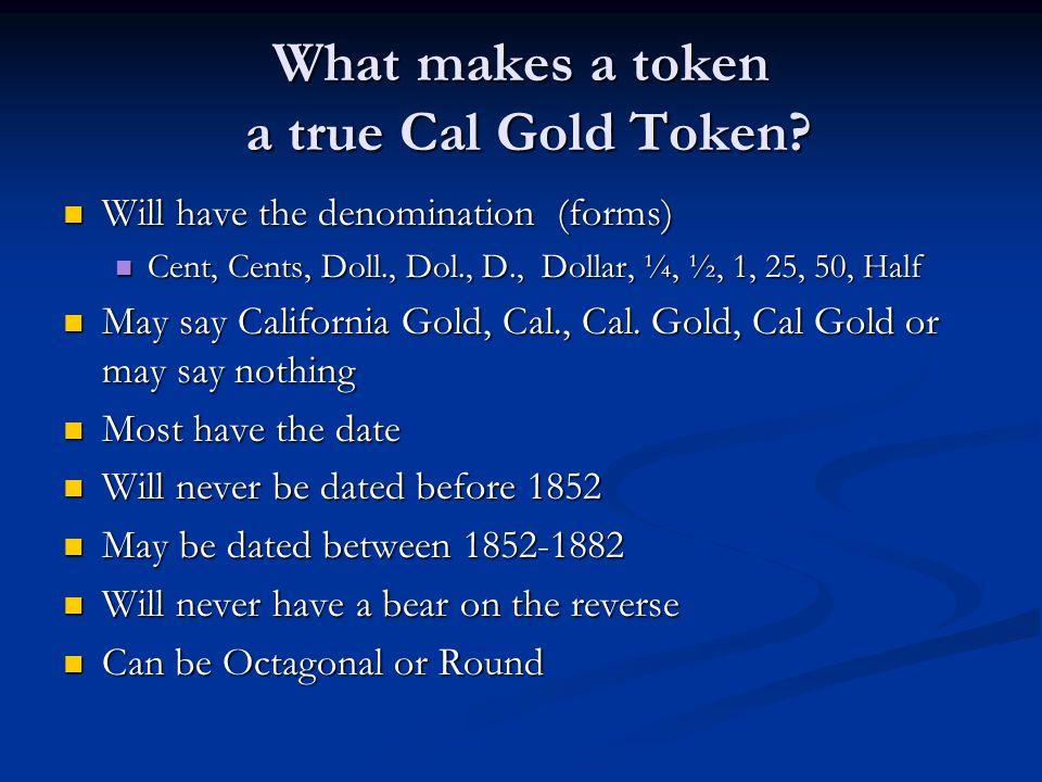 What makes a token a true Cal Gold Token