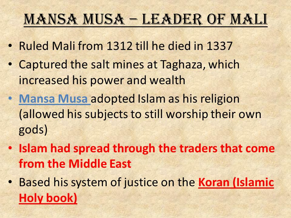 Mansa Musa – Leader of Mali
