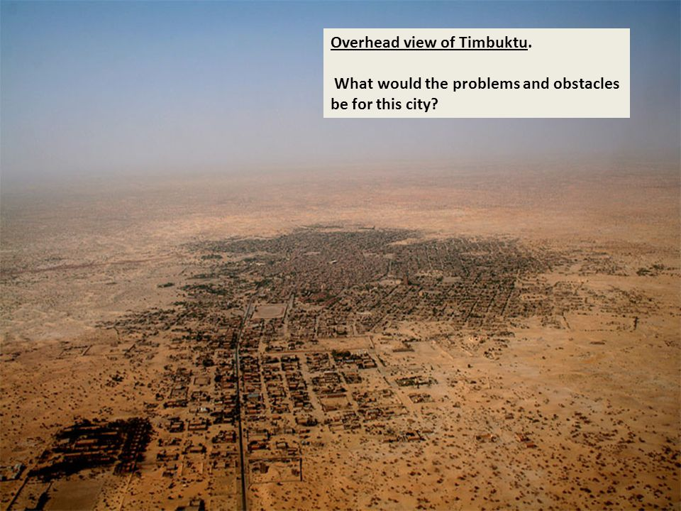 Overhead view of Timbuktu.